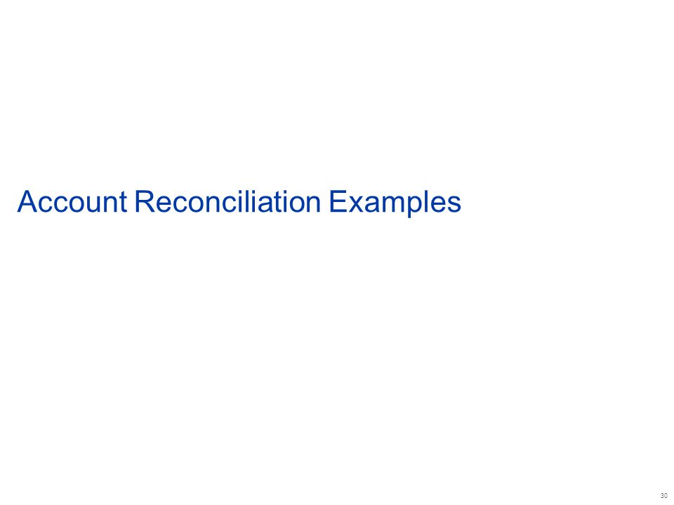 30 Account Reconciliation Examples