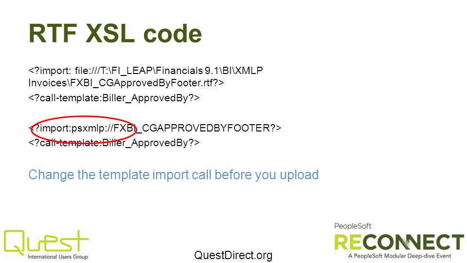 QuestDirect.org RTF XSL code Change the template import call before you upload