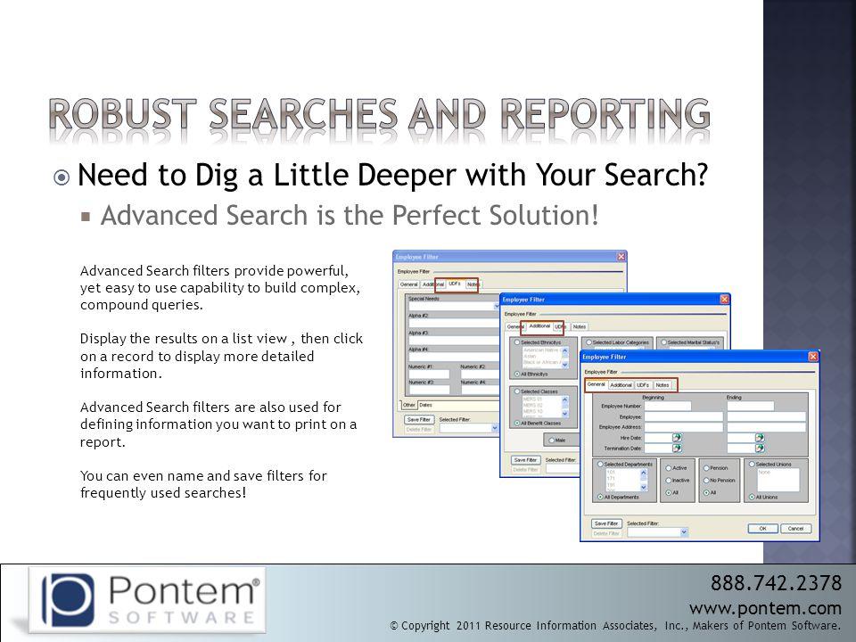 888.742.2378 www.pontem.com © Copyright 2011 Resource Information Associates, Inc., Makers of Pontem Software.