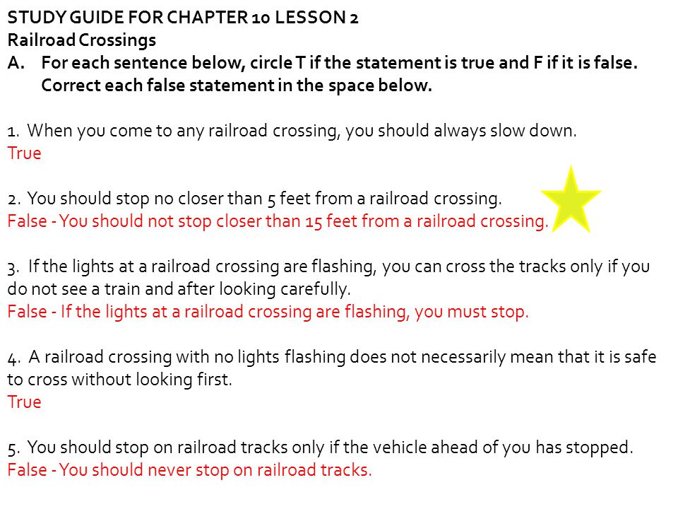 STUDY GUIDE FOR CHAPTER 10 LESSON 2 Railroad Crossings A.For each sentence below, circle T if the statement is true and F if it is false.