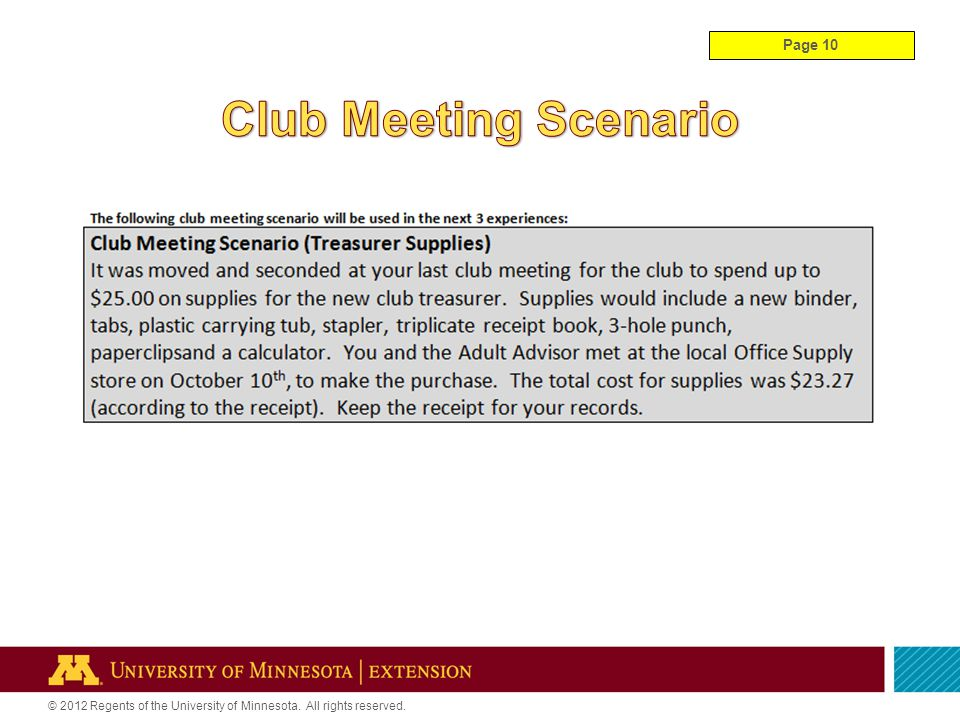 © 2012 Regents of the University of Minnesota. All rights reserved. Page 10