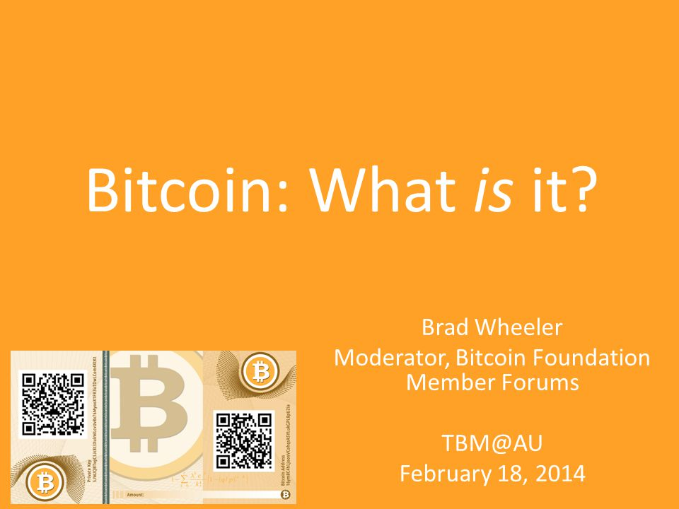 Bitcoin: What is it.