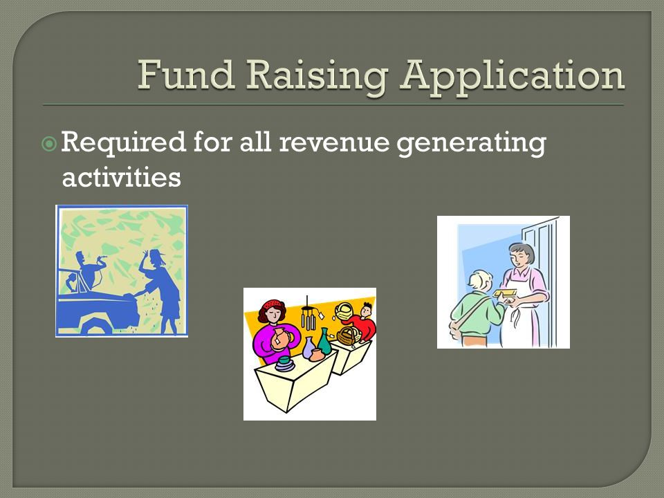  Required for all revenue generating activities