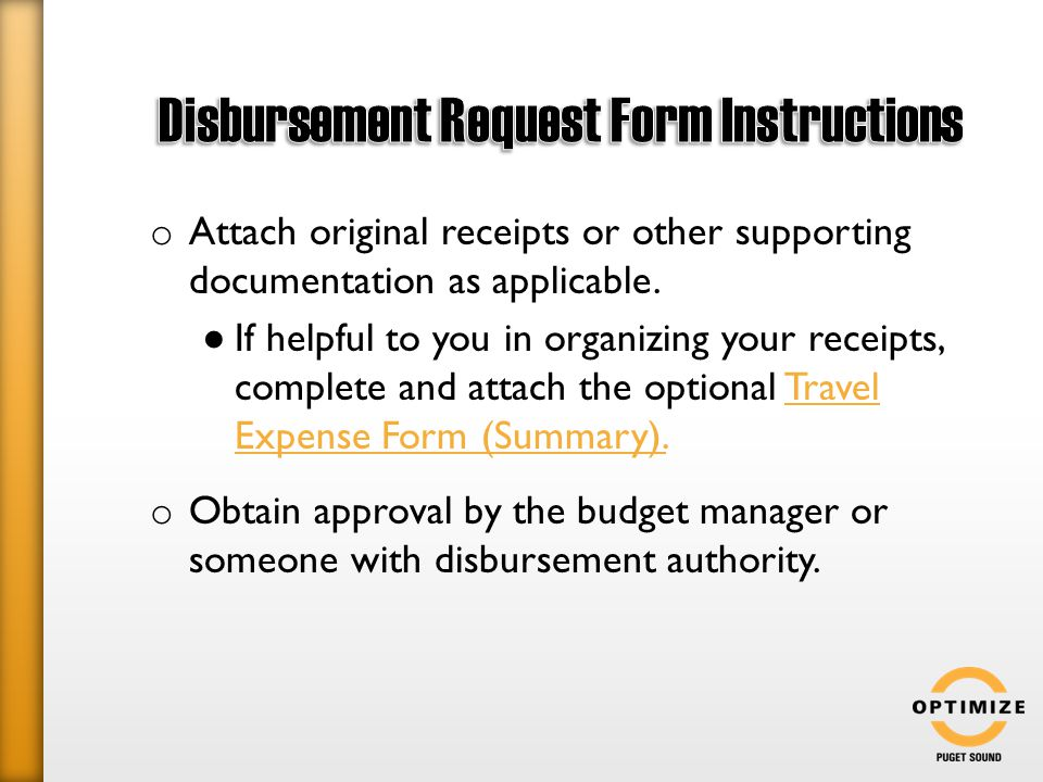 o Attach original receipts or other supporting documentation as applicable.
