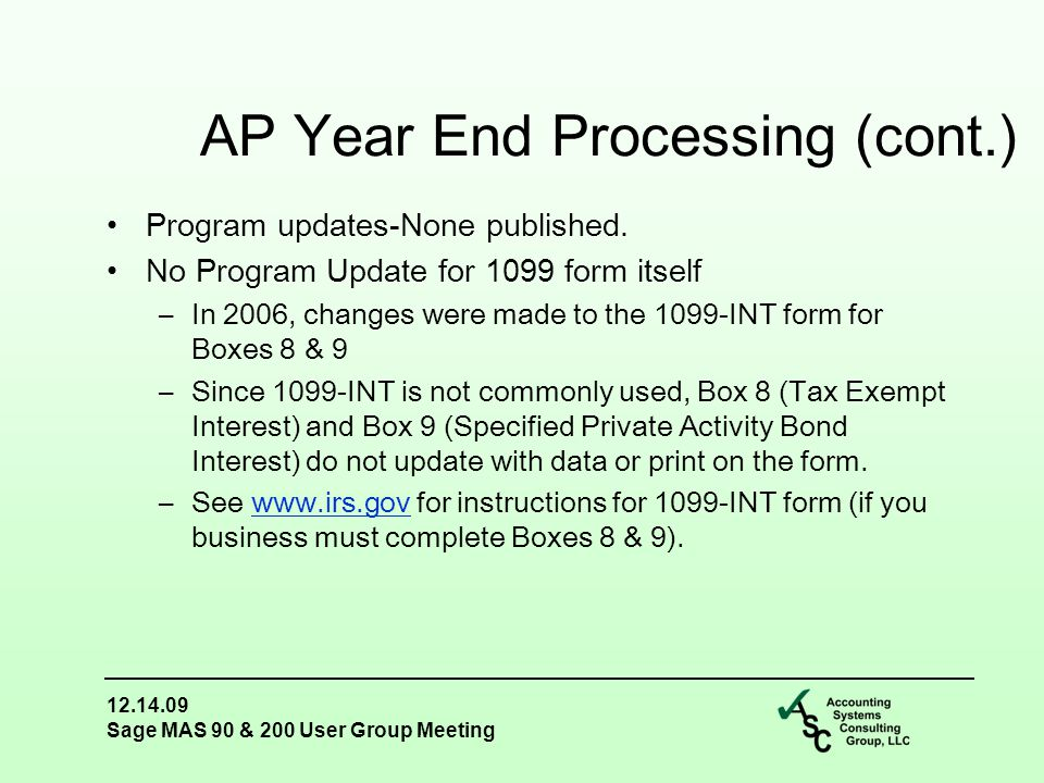 12.14.09 Sage MAS 90 & 200 User Group Meeting Program updates-None published.