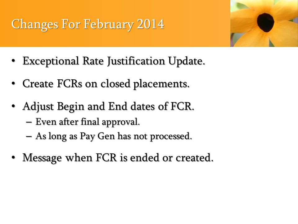 Changes For February 2014 Exceptional Rate Justification Update.
