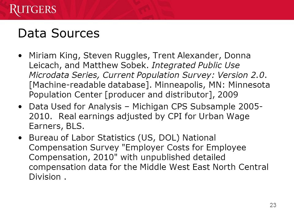 23 Data Sources Miriam King, Steven Ruggles, Trent Alexander, Donna Leicach, and Matthew Sobek.
