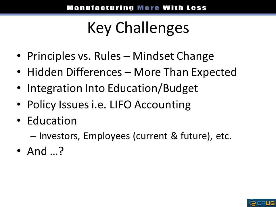 Key Challenges Principles vs.