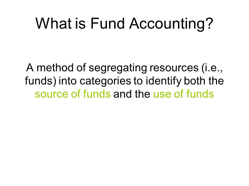 What is Fund Accounting.