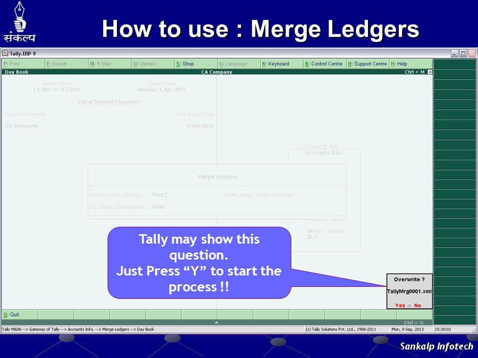 """Tally may show this question. Just Press """"Y"""" to start the process !! How to use : Merge Ledgers"""