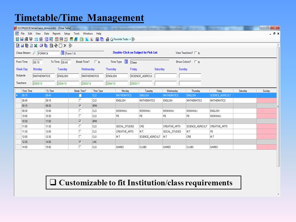 Timetable/Time Management  Customizable to fit Institution/class requirements