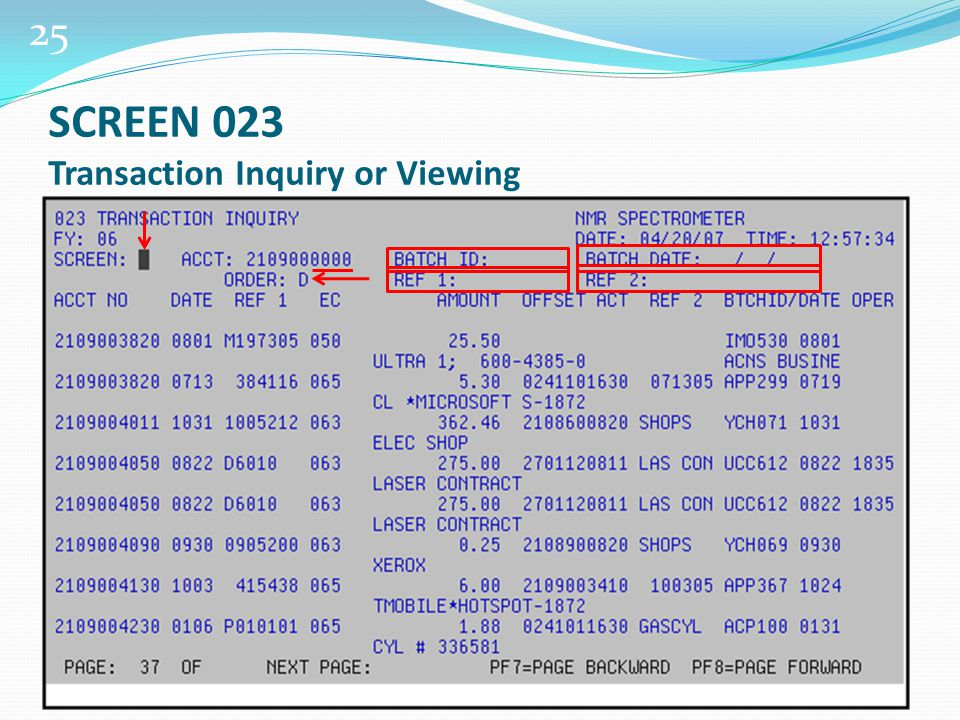 25 SCREEN 023 Transaction Inquiry or Viewing