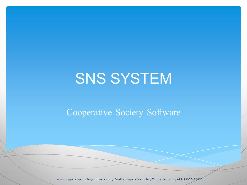 SNS SYSTEM Cooperative Society Software www.cooperative-society-software.com, Email:- cooperativesociety@snssystem.com, +91-93030-22666