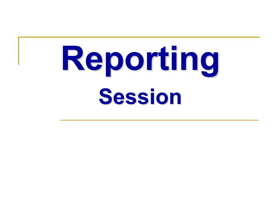 ReportingSession