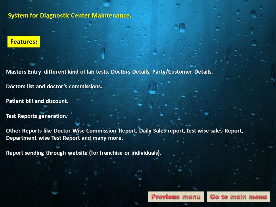 System for Diagnostic Center Maintenance.