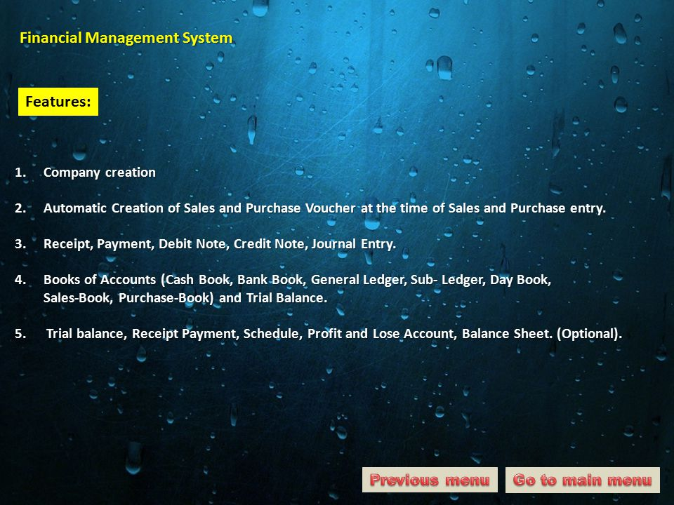 Financial Management System Features: 1. Company creation 2.