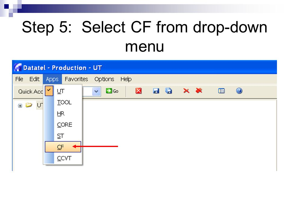 Step 5: Select CF from drop-down menu