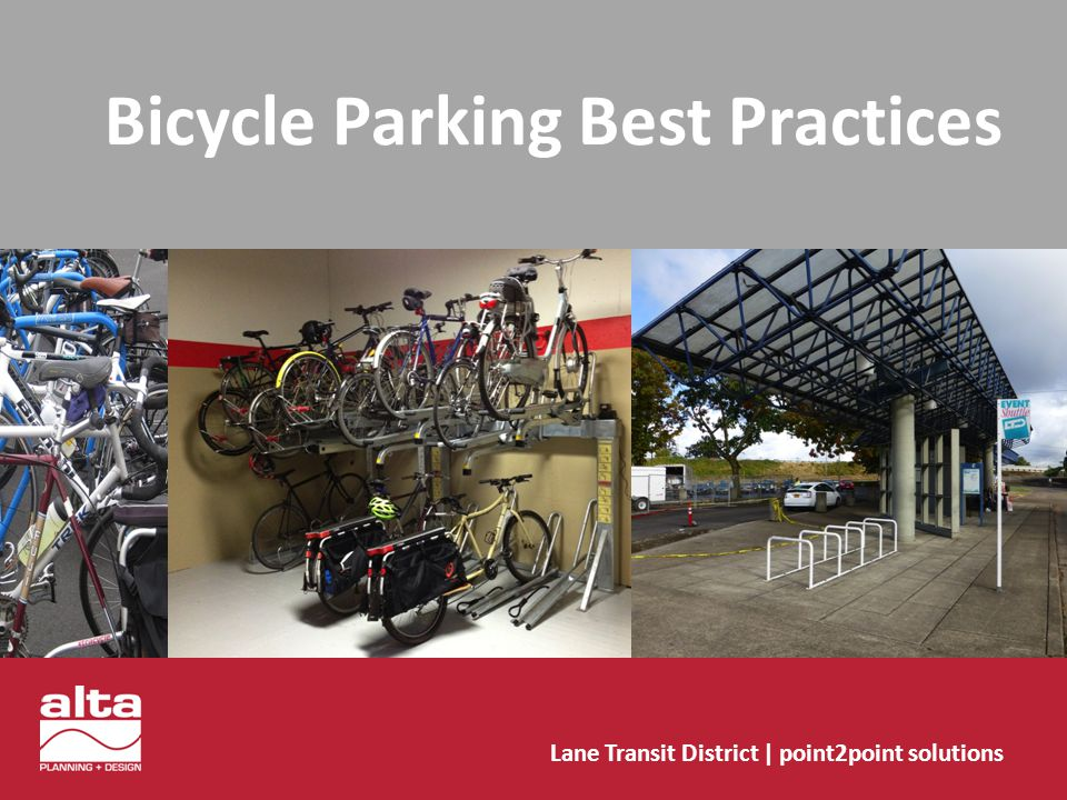Bicycle Parking General Principles Bicycle Parking Materials & Hardware Rack Types: Recommended Acceptable No Longer Recommended