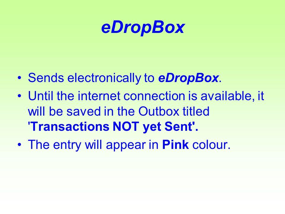 eDropBox Sends electronically to eDropBox.