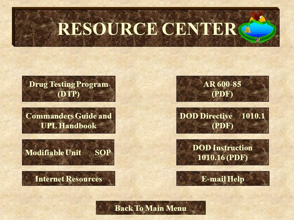 RESOURCE CENTER Drug Testing Program (DTP) Commanders Guide and UPL Handbook AR 600-85 (PDF) Modifiable Unit SOP DOD Directive 1010.1 (PDF) DOD Instru