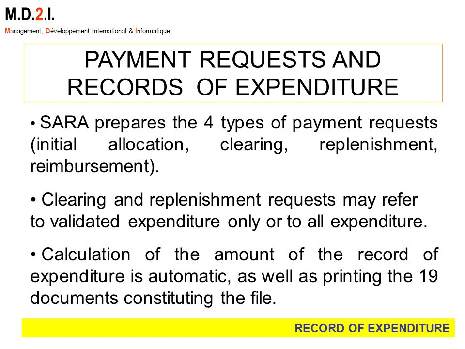 SARA prepares the 4 types of payment requests (initial allocation, clearing, replenishment, reimbursement).