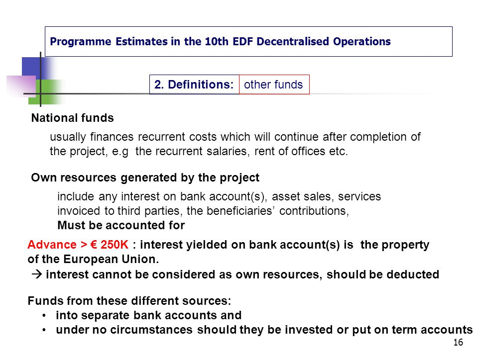 Programme Estimates in the 10th EDF Decentralised Operations 2.