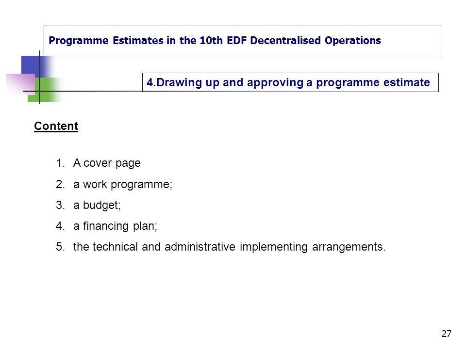 Programme Estimates in the 10th EDF Decentralised Operations 3. Programme Estimate in the Cycle of operations 26