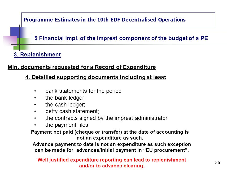 Programme Estimates in the 10th EDF Decentralised Operations 5 Financial impl.