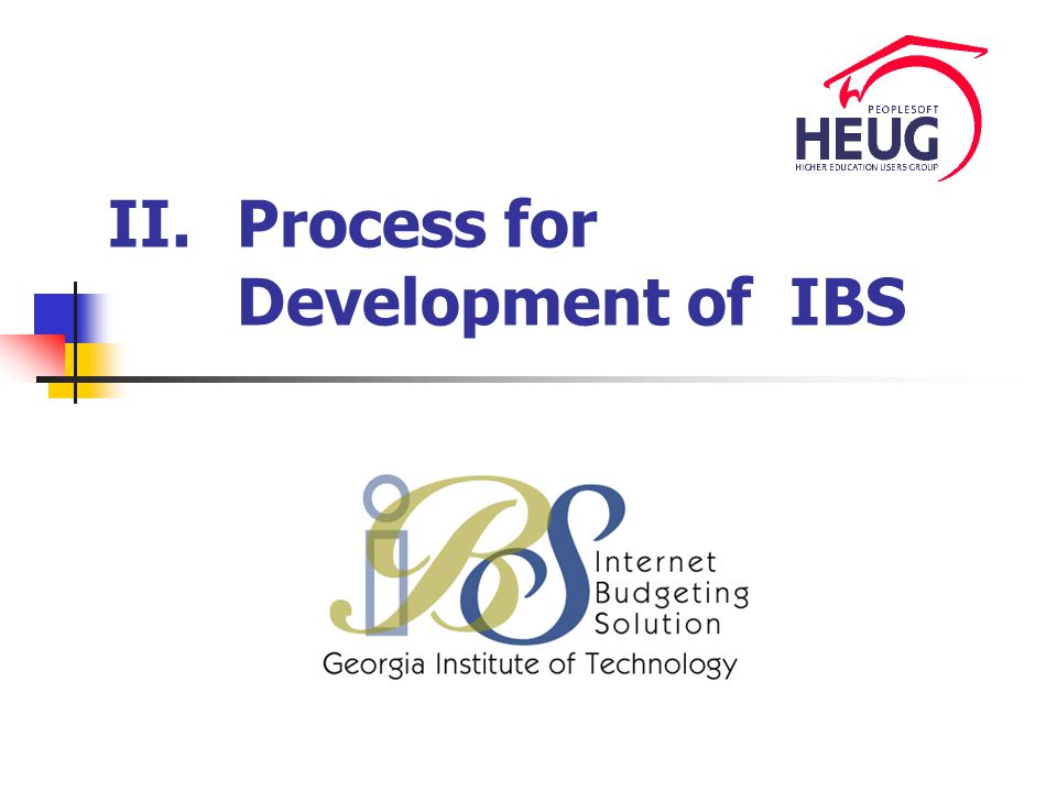 II.Process for Development of IBS