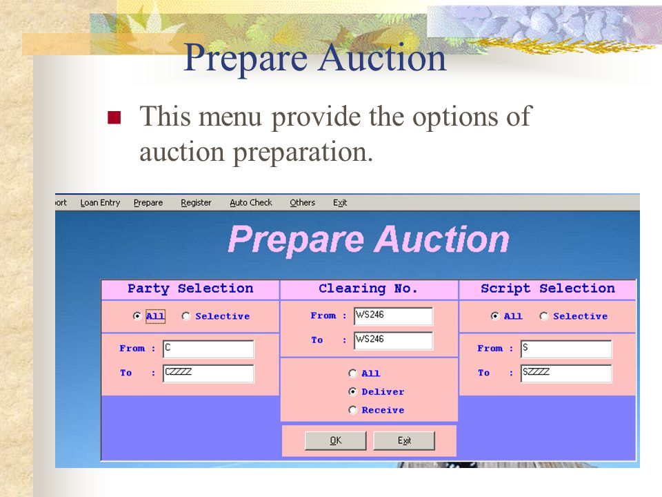 Prepare challan This menu provide the options of challan preparation.