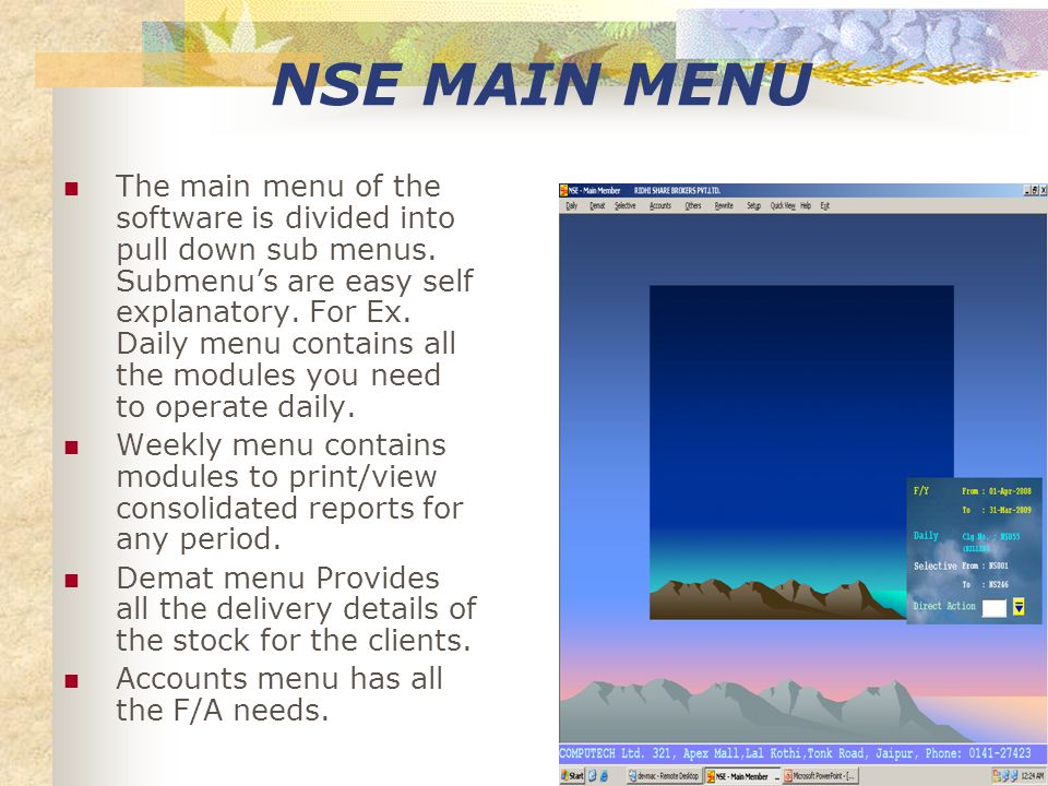 NSE MAIN MENU The main menu of the software is divided into pull down sub menus.