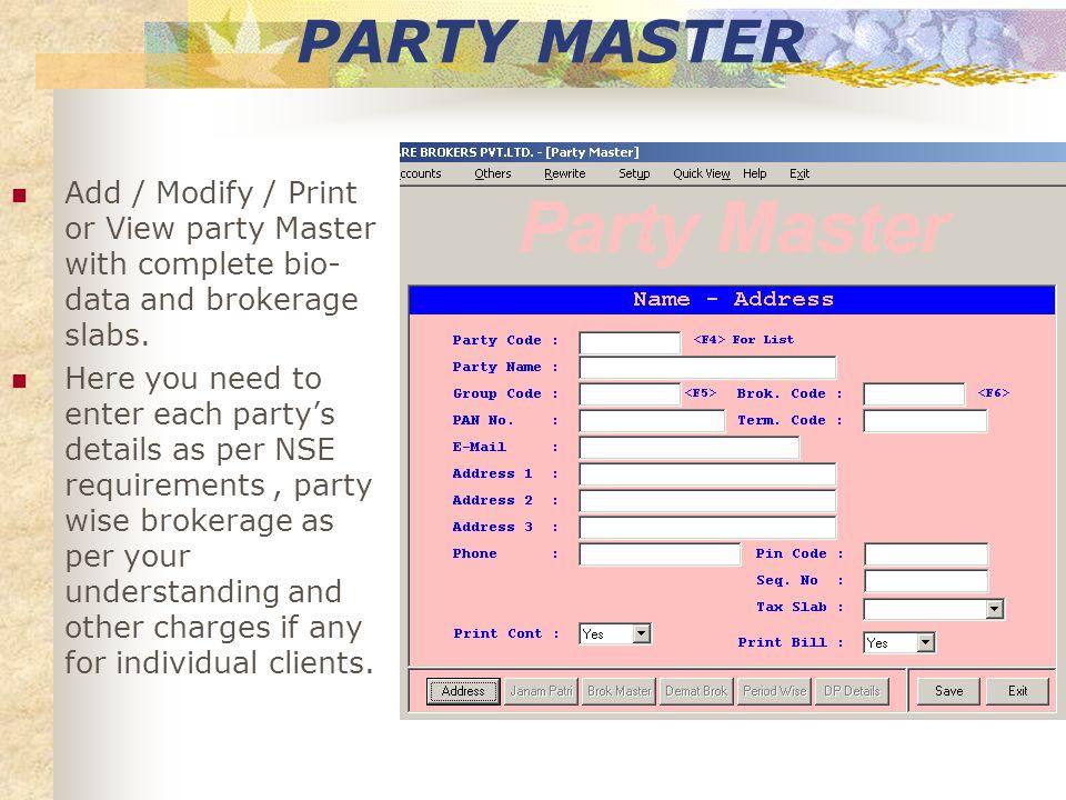 OPENING BALANCE Add / Modify / View or Print opening balance.