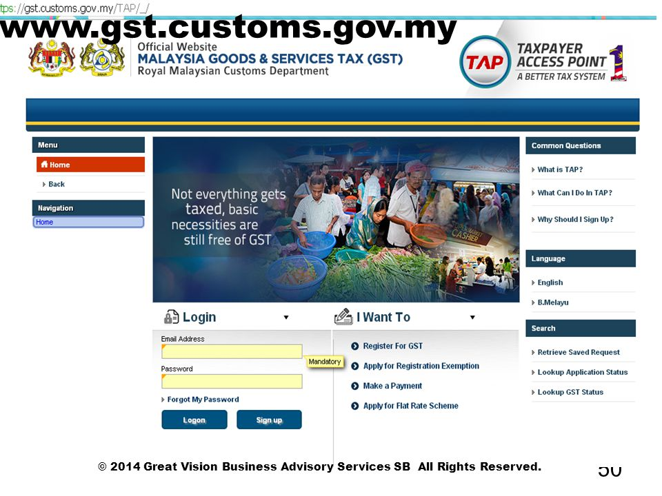 50 © 2014 Great Vision Business Advisory Services SB All Rights Reserved. www.gst.customs.gov.my