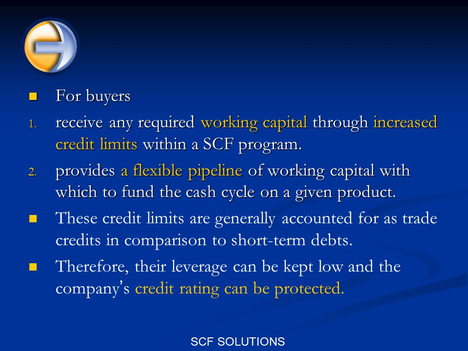 SCF SOLUTIONS For buyers For buyers 1.