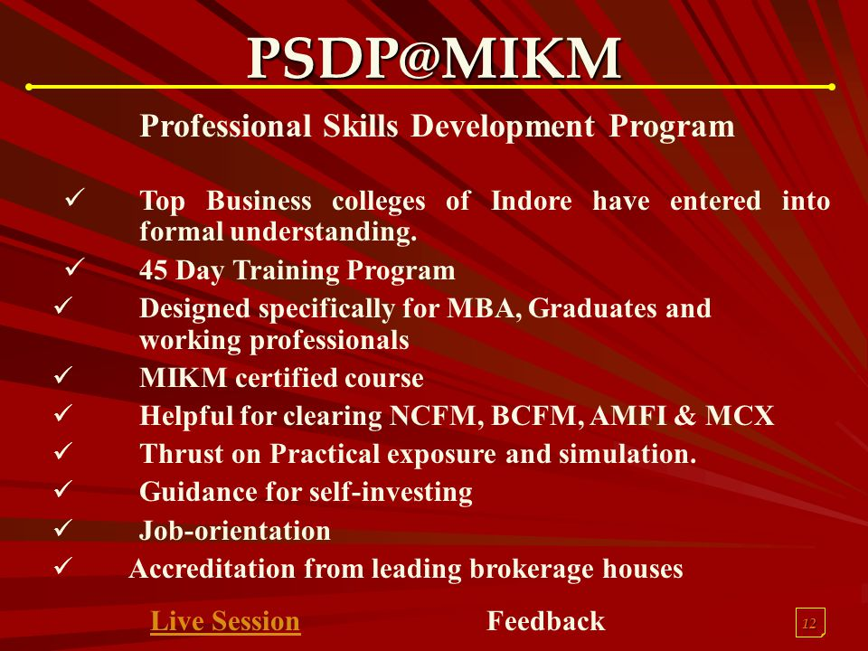 12 PSDP@MIKM Professional Skills Development Program Top Business colleges of Indore have entered into formal understanding.