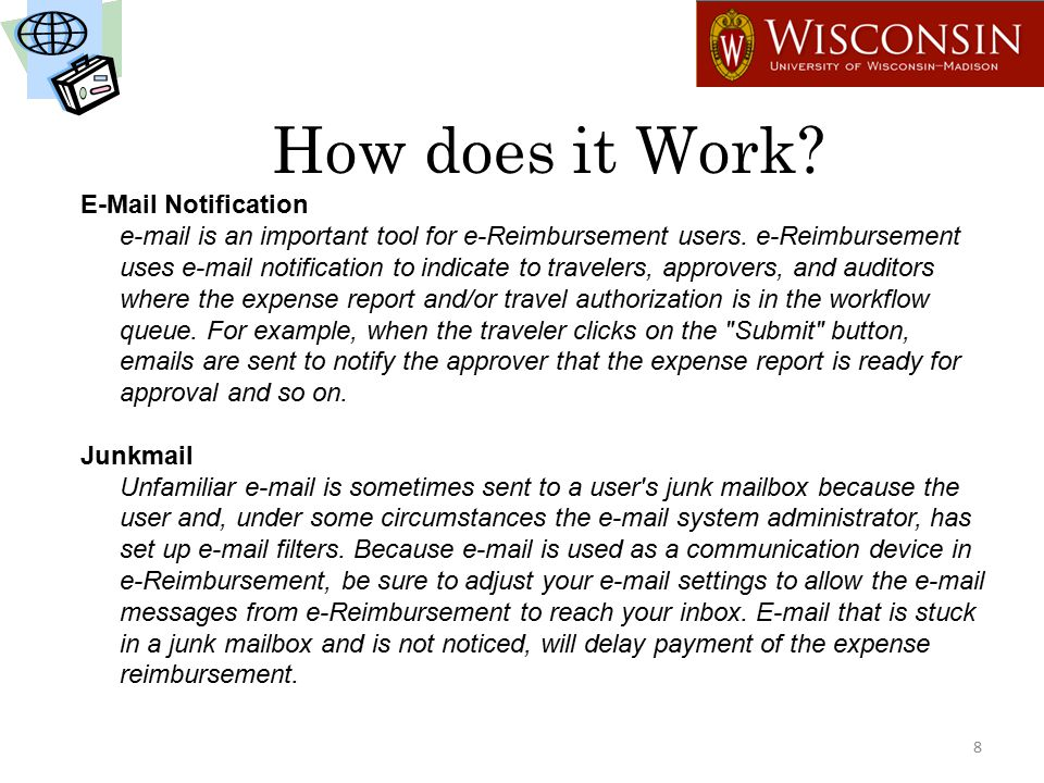 How does it Work. E-Mail Notification e-mail is an important tool for e-Reimbursement users.