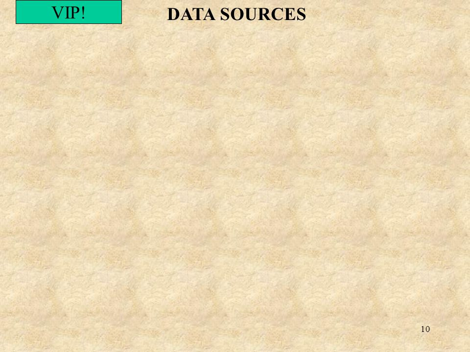 10 DATA SOURCES VIP!