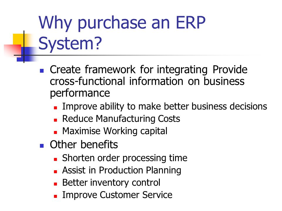 Go Forward Plan Examine closely to find best fit Sap R/3 / Baan / Oracle Ensure possibility to add on CRM system at future date Build full Cost Estimates Identify Key users ( Power users )