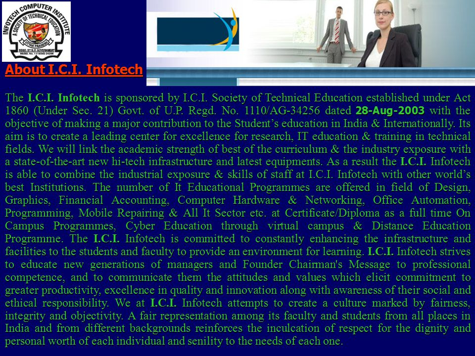 About I.C.I.Infotech The I.C.I. Infotech is sponsored by I.C.I.