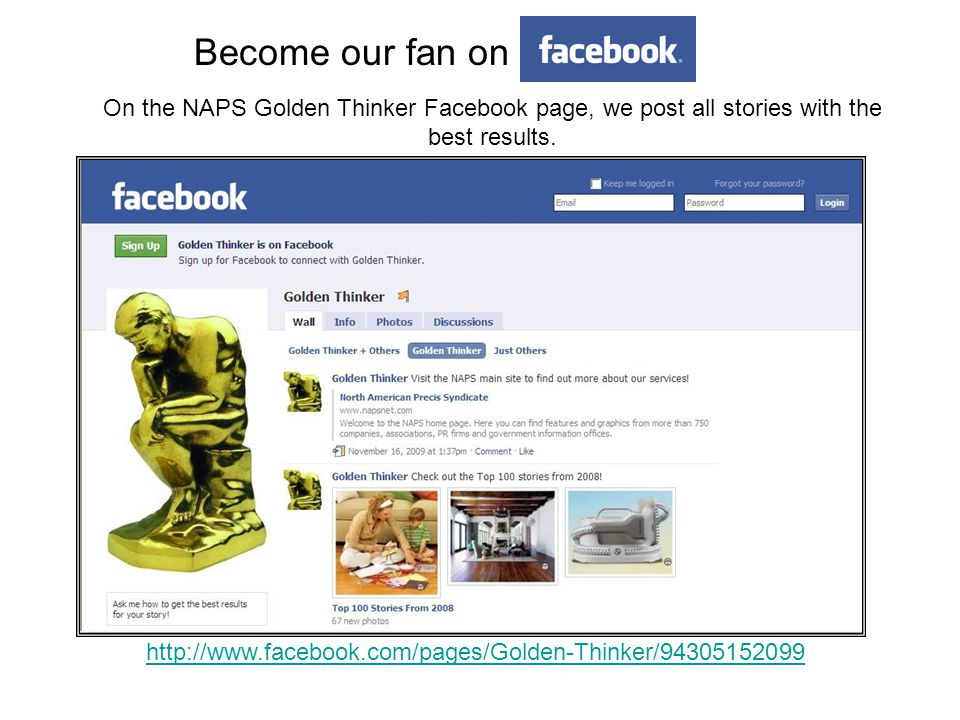 Become our fan on http://www.facebook.com/pages/Golden-Thinker/94305152099 On the NAPS Golden Thinker Facebook page, we post all stories with the best results.