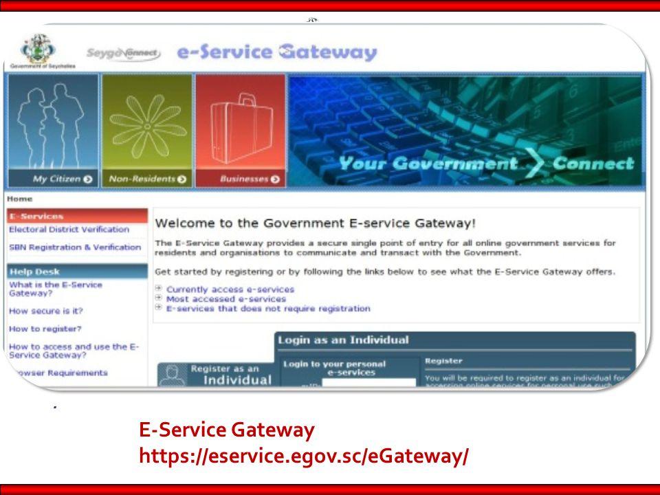 . E-Service Gateway https://eservice.egov.sc/eGateway/
