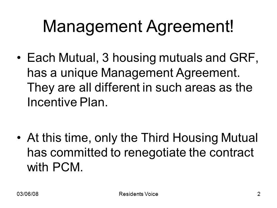 03/06/08Residents Voice2 Management Agreement.