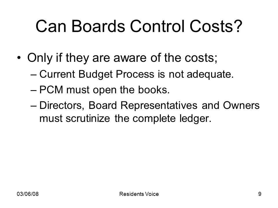03/06/08Residents Voice9 Can Boards Control Costs.