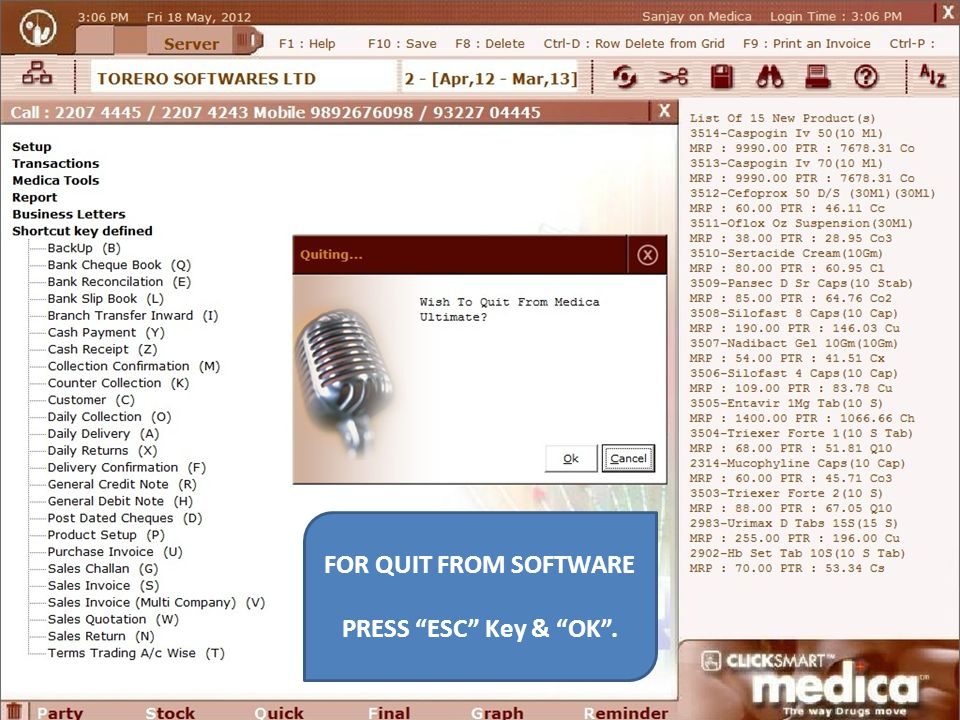 FOR QUIT FROM SOFTWARE PRESS ESC Key & OK .