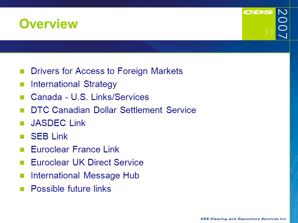 2 Overview Drivers for Access to Foreign Markets International Strategy Canada - U.S.