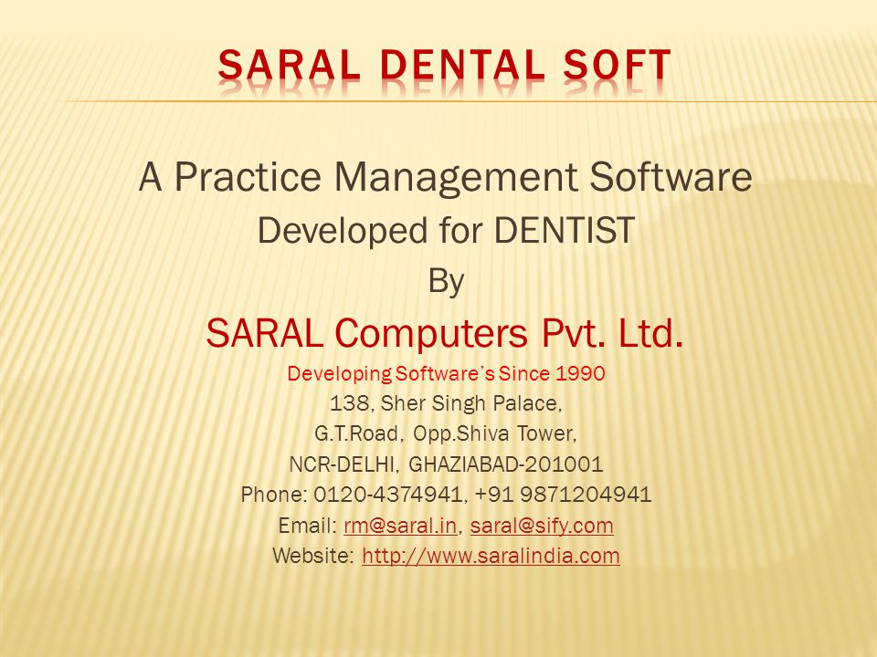 A Practice Management Software Developed for DENTIST By SARAL Computers Pvt.