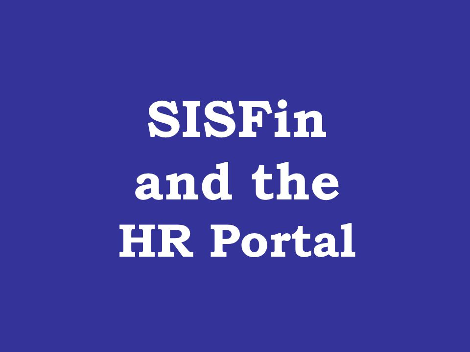 SISFin and the HR Portal