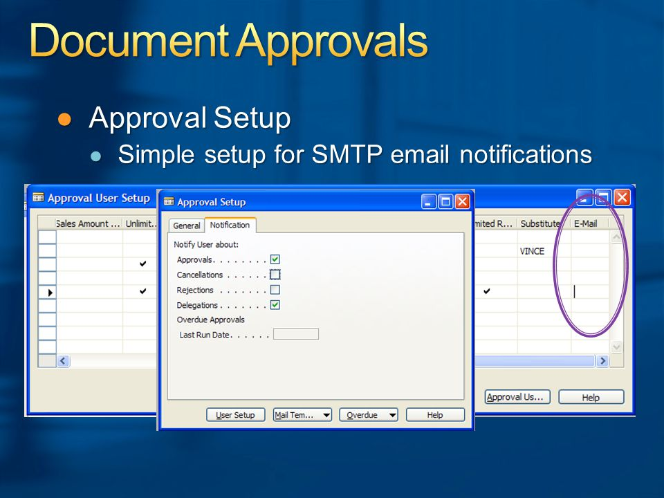 ●Approval Setup ● Simple setup for SMTP email notifications
