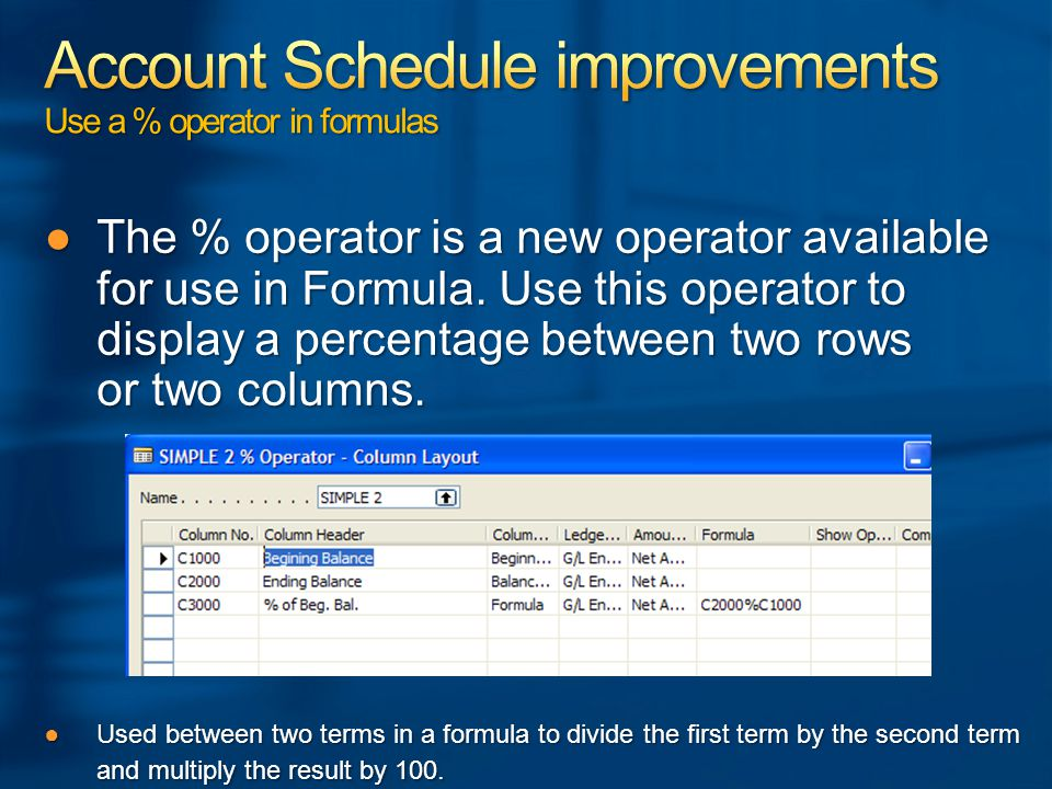 ●The % operator is a new operator available for use in Formula.