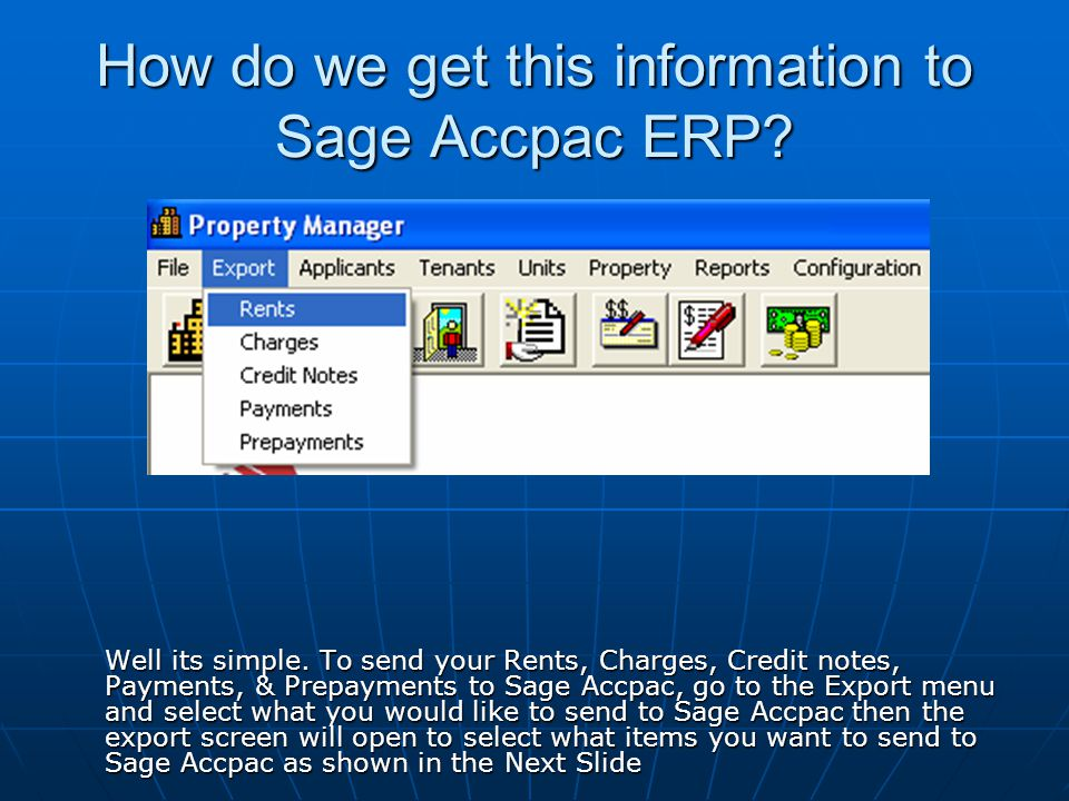 How do we get this information to Sage Accpac ERP.